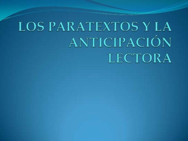 LOS PARATEXTOS Y LA ANTICIPACIÓN LECTORA<br />