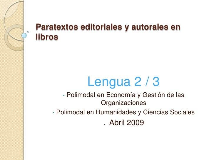 Paratextos editoriales y autorales en libros                    Lengua 2 / 3        •  Polimodal en Economía y Gestión de ...