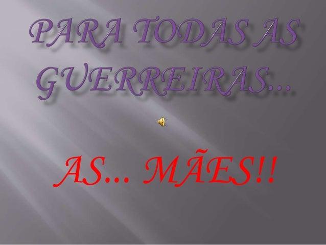 AS... MÃES!!