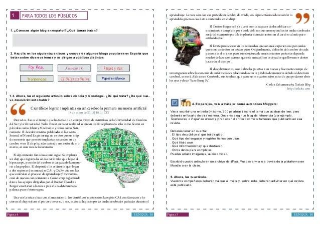 º ELINQUA B1Página 5 PARA TODOS LOS PÚBLICOS1 ELINQUA B1Página 4 1. ¿Conoces algún blog en español? ¿Qué temas tratan? 2. ...