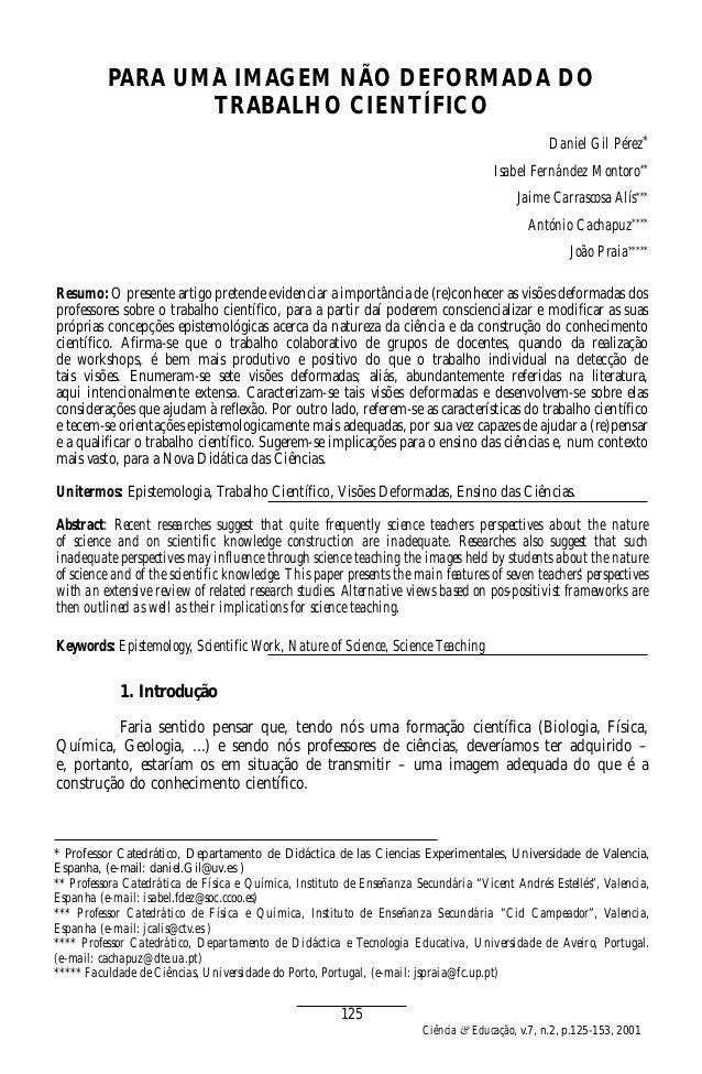 DISTORÇÕES CONCEITUAIS DOS ATRIBUTOS DO SOMPARA UMA IMAGEM NÃO DEFORMADA DO TRABALHO CIENTÍFICO Daniel Gil Pérez* Isabel F...