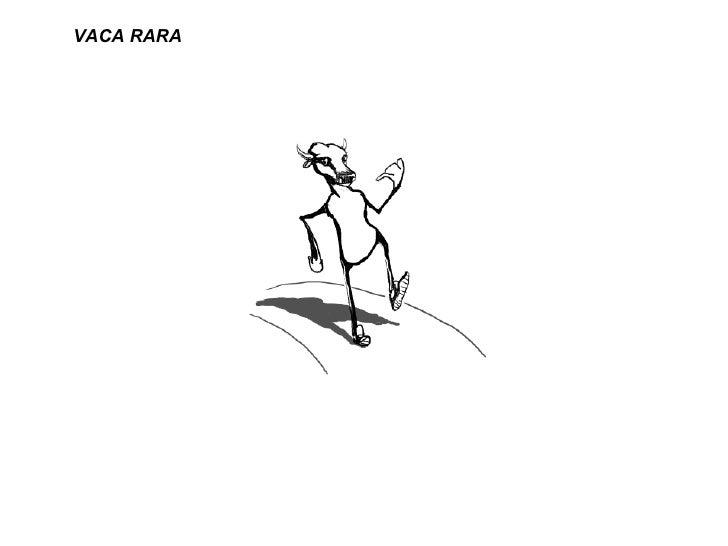 VACA RARA