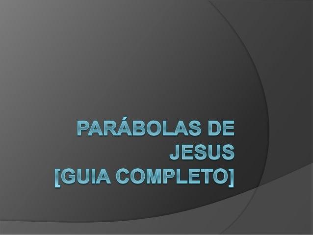 As parábolas contadas por Jesus são  ricas em sabedoria e conselhos, através  delas Jesus nos ensina sobre a vontade  de D...
