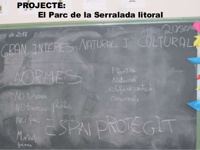 PROJECTE: El Parc de la Serralada litoral