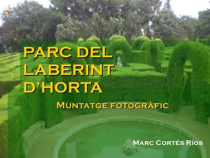PARC DEL LABERINT  D'HORTA Muntatge fotogràfic Marc Cortés Ríos
