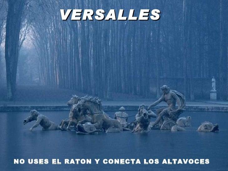 Parque de Versalhes PARQUE DE VERSALLES   NO USES EL RATON Y CONECTA LOS ALTAVOCES