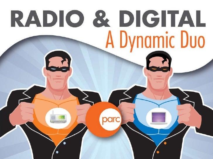 Radio & Digital  A Dynamic Duo