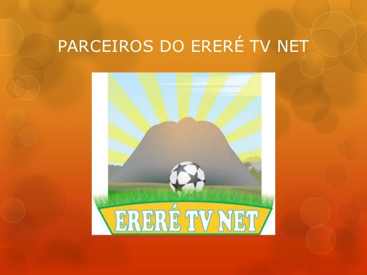 PARCEIROS DO ERERÉ TV NET<br />