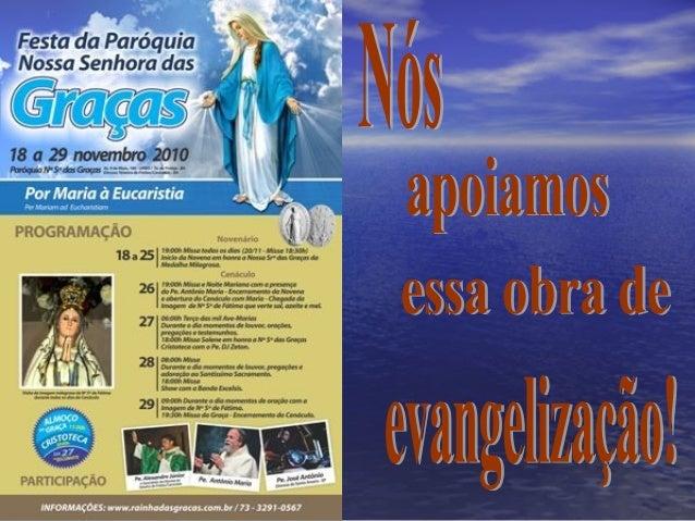 Acesse:Acesse: www.rainhadasgraças.com.www.rainhadasgraças.com.brbr