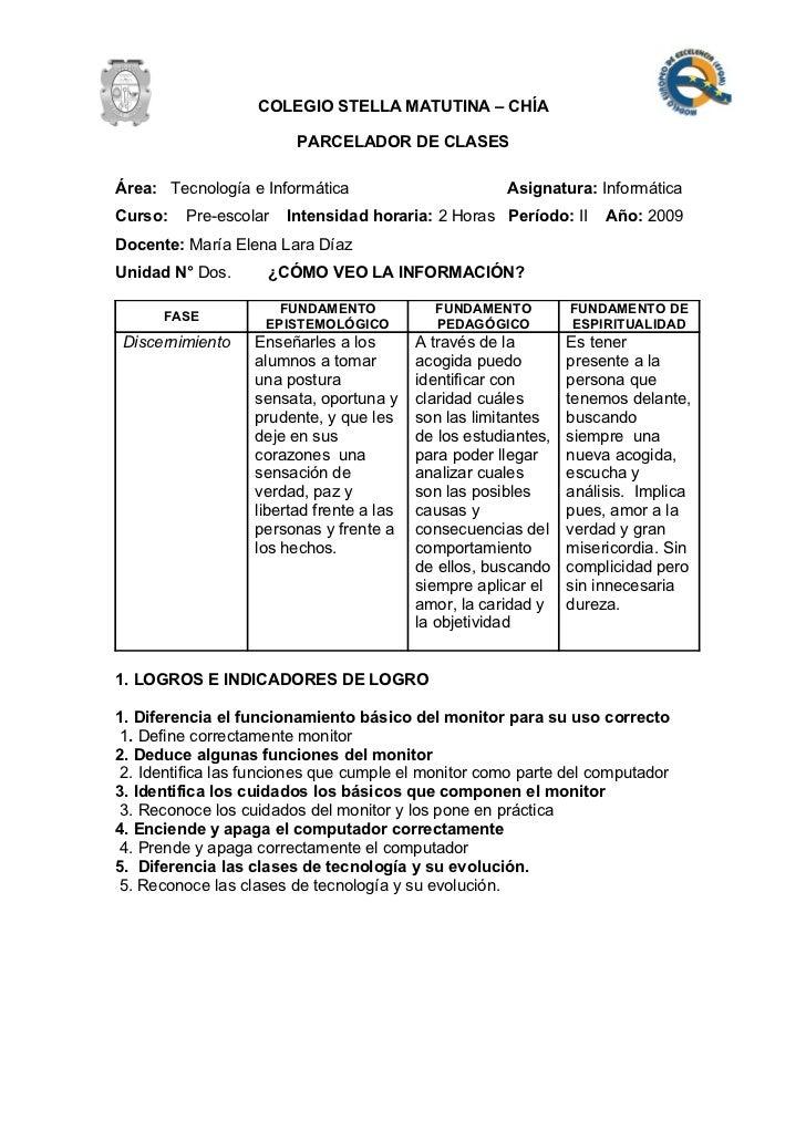 COLEGIO STELLA MATUTINA – CHÍA                          PARCELADOR DE CLASES  Área: Tecnología e Informática              ...