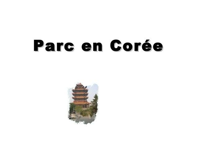 Parc en CoréeParc en Corée