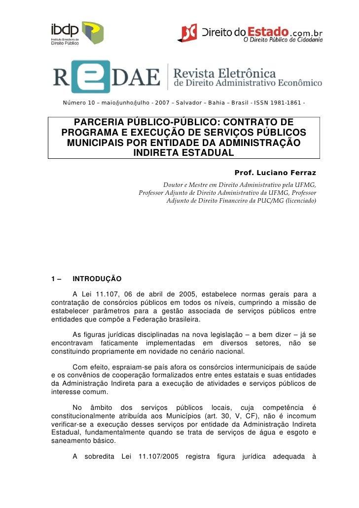 Número 10 – maio/junho/julho - 2007 – Salvador – Bahia – Brasil - ISSN 1981-1861 -        PARCERIA PÚBLICO-PÚBLICO: CONTRA...