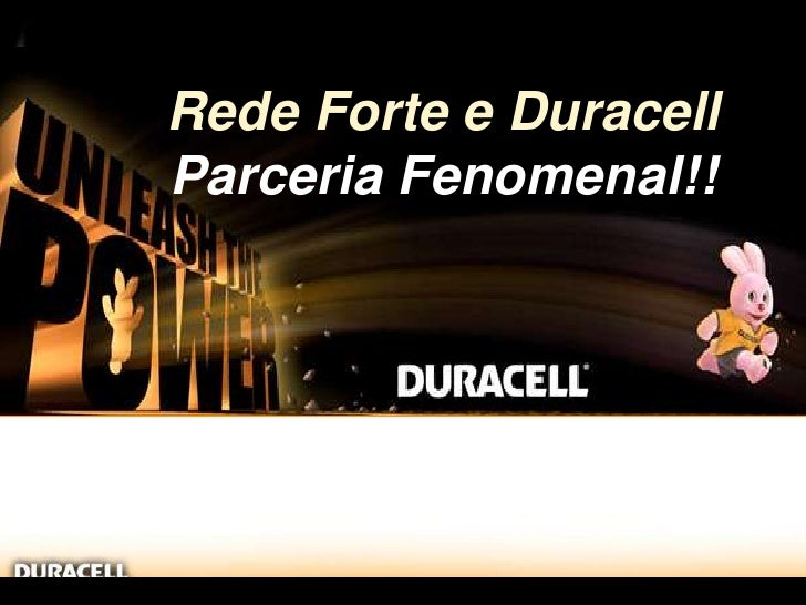 Rede Forte e Duracell<br />ParceriaFenomenal!!<br />HFS Global CBA<br />