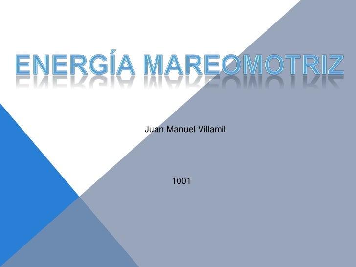 Juan Manuel Villamil      1001