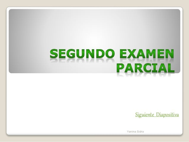 Siguiente Diapositiva Yanina Sidra