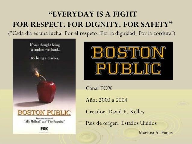 "Mariana A. Funes Canal FOX Año: 2000 a 2004 Creador: David E. Kelley País de origen: Estados Unidos ""EVERYDAY IS A FIGHT F..."
