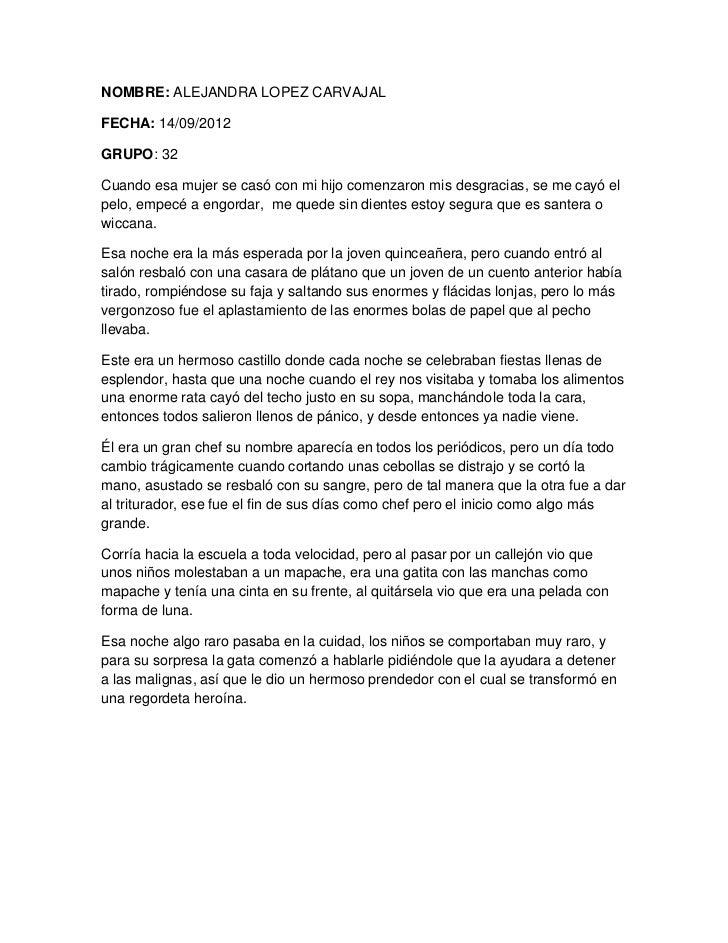 NOMBRE: ALEJANDRA LOPEZ CARVAJALFECHA: 14/09/2012GRUPO: 32Cuando esa mujer se casó con mi hijo comenzaron mis desgracias, ...