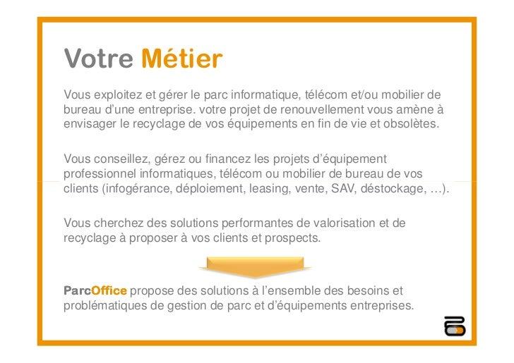Parc office présentation_rachat_reprise_informatique_telecom_mobilier_brokerage [mode de compatibilité] Slide 3