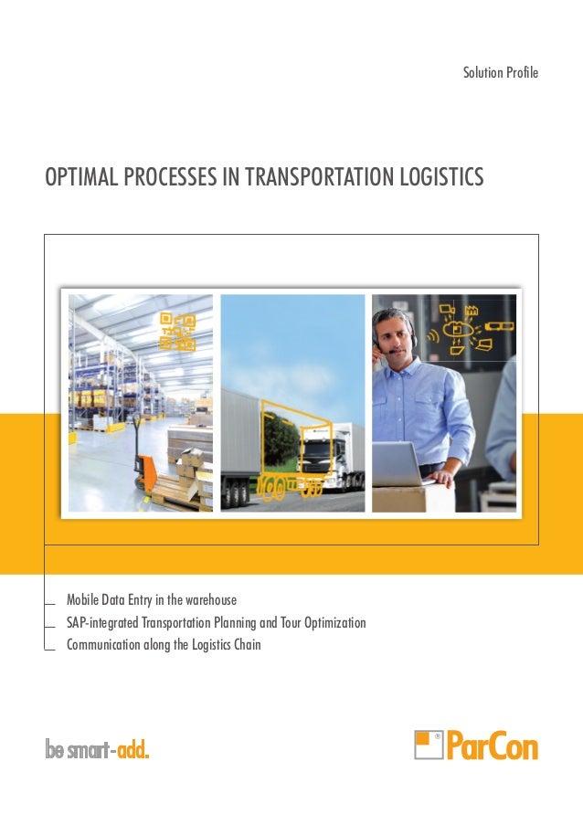 OPTIMAL PROCESSES IN TRANSPORTATION LOGISTICS besmart-add Solution Profile Mobile Data Entry in the warehouse SAP-integrat...