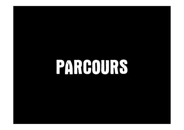 PARCOURS