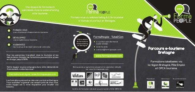 Formez-vous au webmarketing & à l'e-tourisme  à Vannes et partout en Bretagne.  Parcours e-tourisme  Bretagne  Une marque ...
