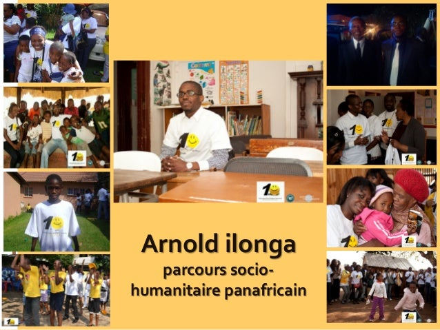 Arnold ilonga parcours socio- humanitaire panafricain