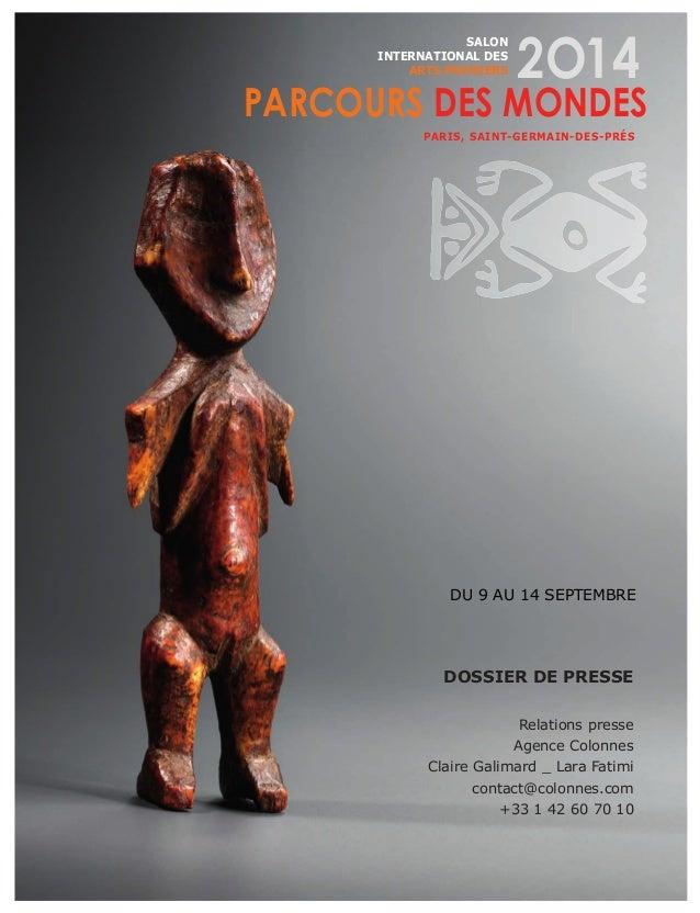 DOSSIER DE PRESSE Relations presse Agence Colonnes Claire Galimard _ Lara Fatimi contact@colonnes.com +33 1 42 60 70 10 SA...