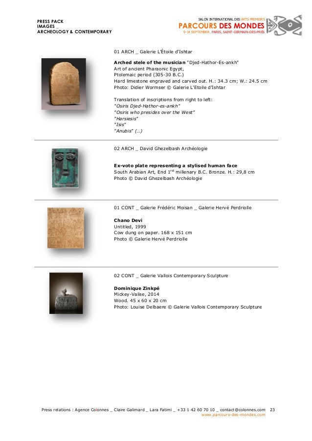 PRESS PACK  IMAGES _  ARCHEOLOGY & CONTEMPORARY  Press relations : Agence Colonnes _ Claire Galimard _ Lara Fatimi _ +33 1...