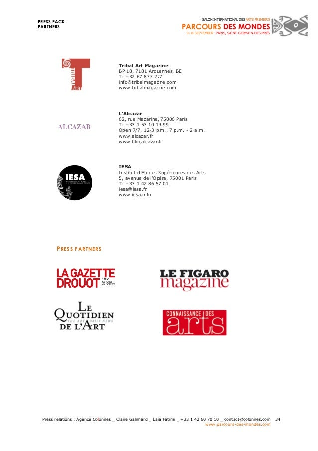 PRESS PACK  PARTNERS  Press relations : Agence Colonnes _ Claire Galimard _ Lara Fatimi _ +33 1 42 60 70 10 _ contact@colo...