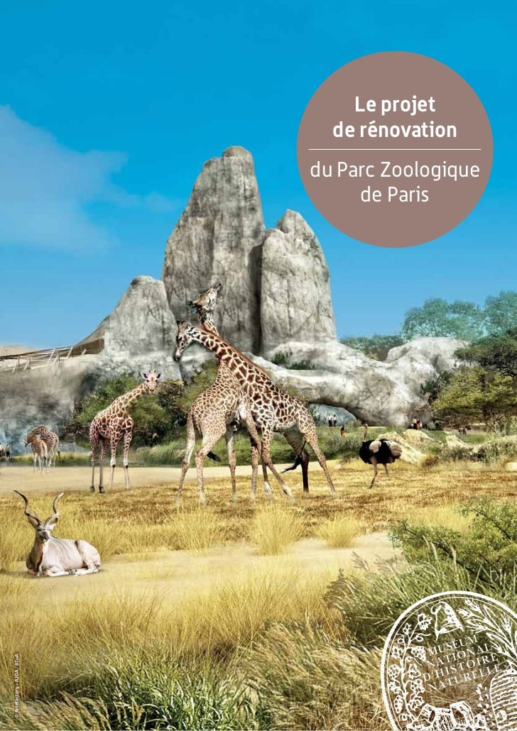 Le projet                                de rénovation                              du Parc Zoologique                    ...