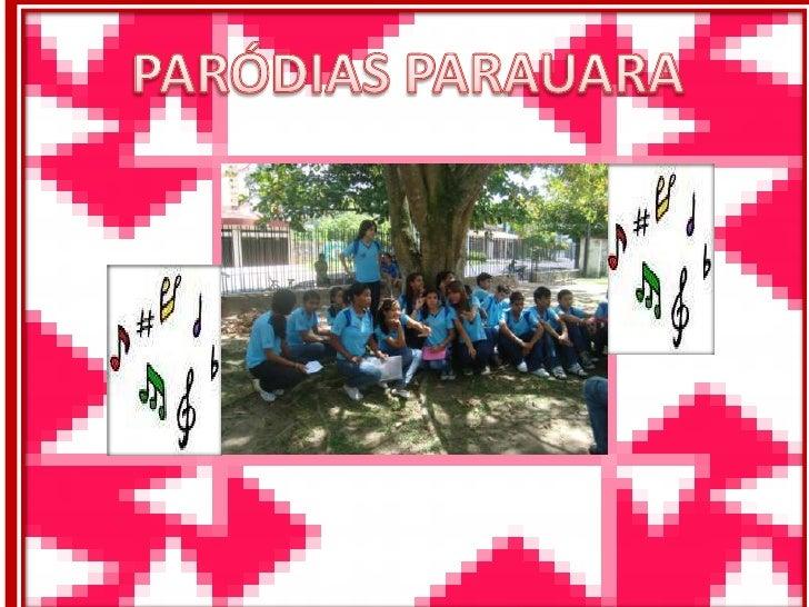 PARÓDIAS PARAUARA<br />
