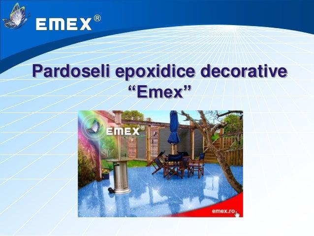 "Pardoseli epoxidice decorative ""Emex"""