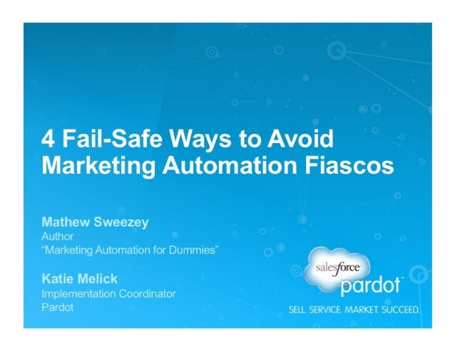 4 Fail-Safe Ways to Avoid Marketing Automation FIascos