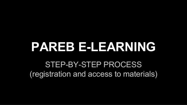 PAREB E-LEARNING STEP-BY-STEP PROCESS (registration and access to materials)