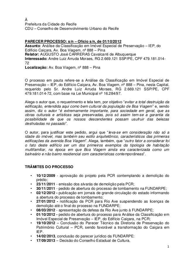1 À Prefeitura da Cidade do Recife CDU – Conselho de Desenvolvimento Urbano do Recife PARECER PROCESSO: s/n – Oficio s/n, ...
