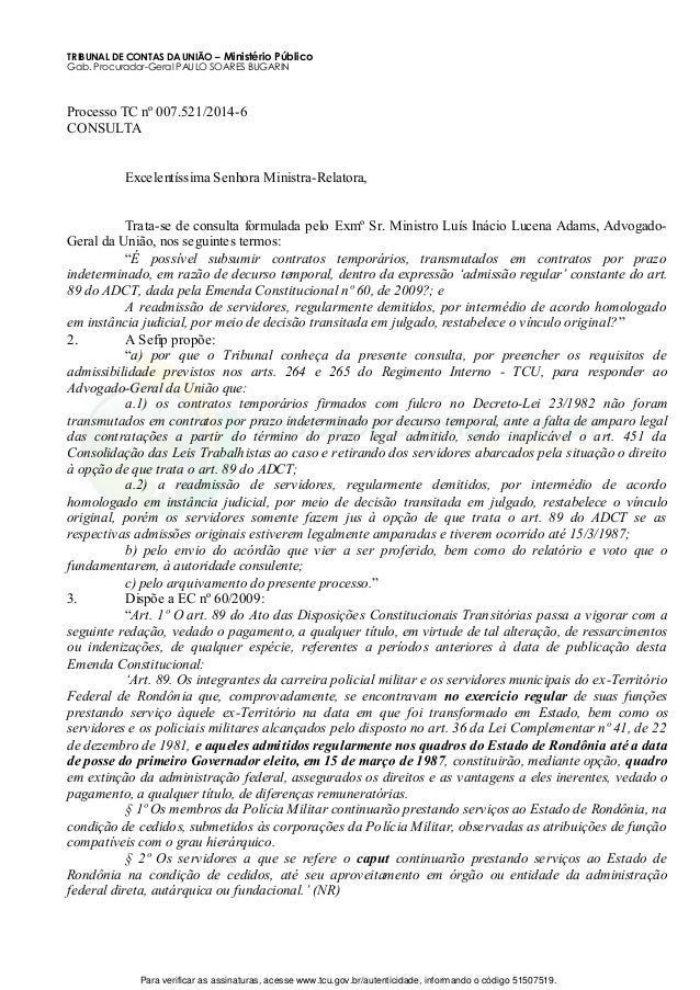 TRIBUNAL DE CONTAS DA UNIÃO – Ministério Público Gab. Procurador-Geral PAULO SOARES BUGARIN Processo TC nº 007.521/2014-6 ...