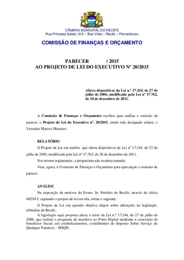 CÂMARA MUNICIPAL DO RECIFE Rua Princesa Isabel, 410 – Boa Vista – Recife – Pernambuco COMISSÃO DE FINANÇAS E ORÇAMENTO PAR...