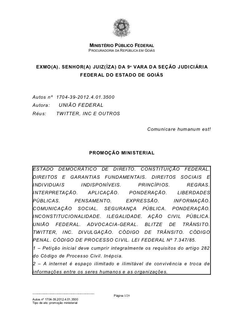 MINISTÉRIO PÚBLICO FEDERAL                                       PROCURADORIA DA REPÚBLICA EM GOIÁS  EXMO( A). SENHOR(A) J...