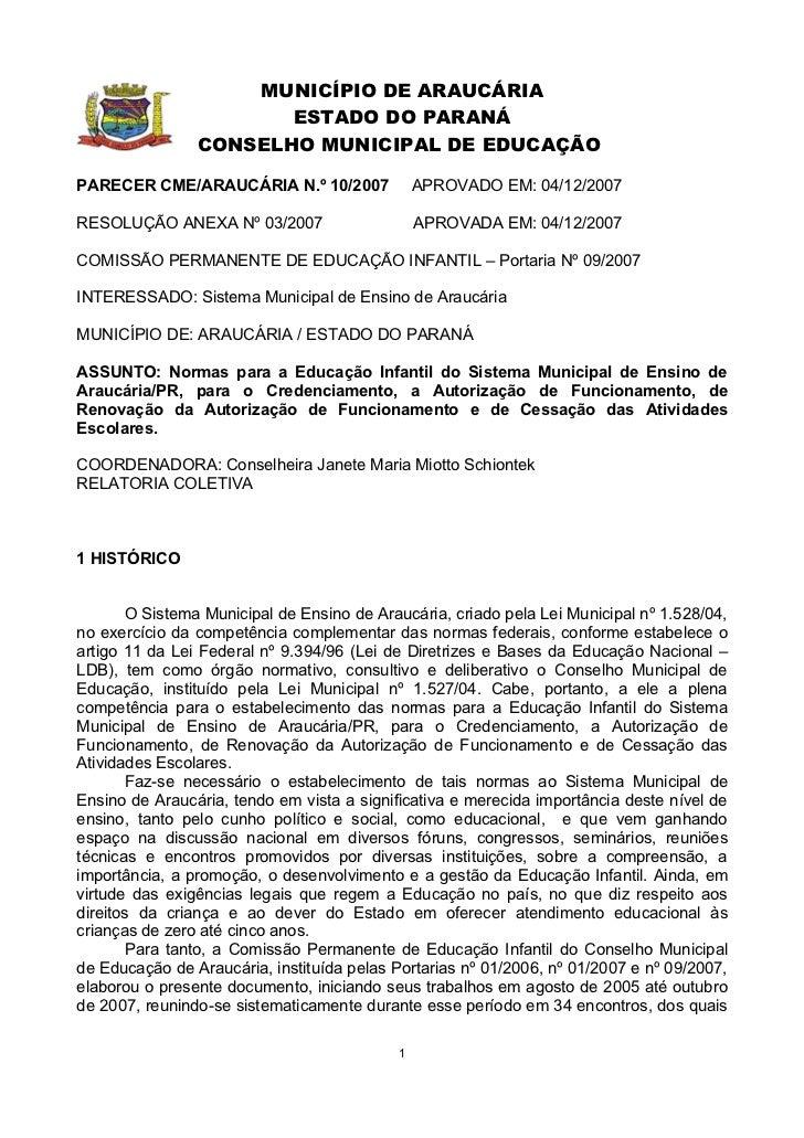 MUNICÍPIO DE ARAUCÁRIA                       ESTADO DO PARANÁ                CONSELHO MUNICIPAL DE EDUCAÇÃOPARECER CME/ARA...