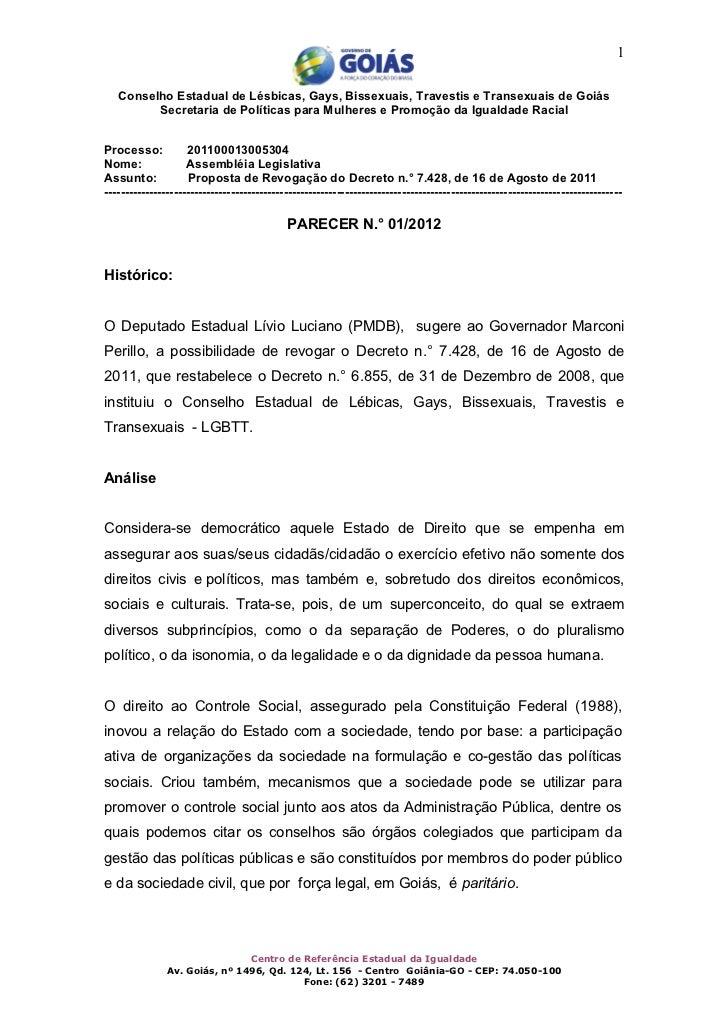 1   Conselho Estadual de Lésbicas, Gays, Bissexuais, Travestis e Transexuais de Goiás         Secretaria de Políticas para...