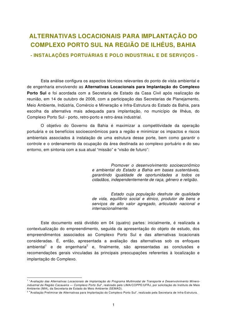 ALTERNATIVAS LOCACIONAIS PARA IMPLANTAÇÃO DO    COMPLEXO PORTO SUL NA REGIÃO DE ILHÉUS, BAHIA    - INSTALAÇÕES PORTUÁRIAS ...