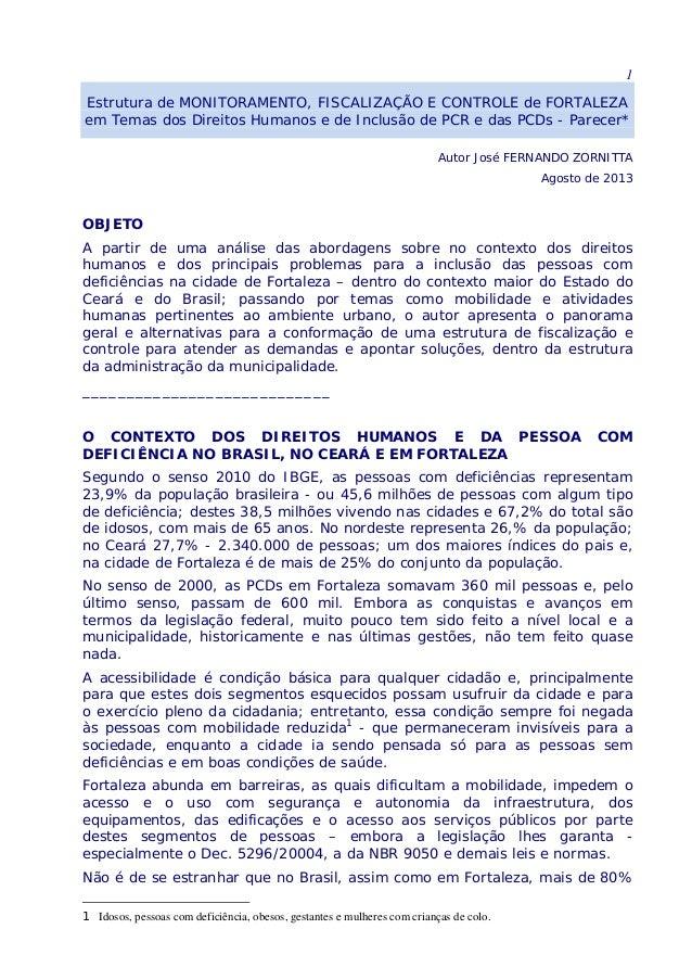 1 Estrutura de MONITORAMENTO, FISCALIZAÇÃO E CONTROLE de FORTALEZA em Temas dos Direitos Humanos e de Inclusão de PCR e da...