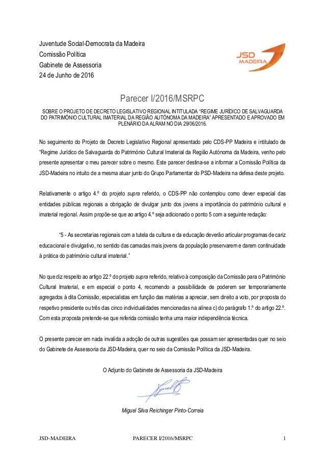 JSD-MADEIRA PARECER I/2016/MSRPC 1 Juventude Social-Democrata da Madeira Comissão Política Gabinete de Assessoria 24 de Ju...