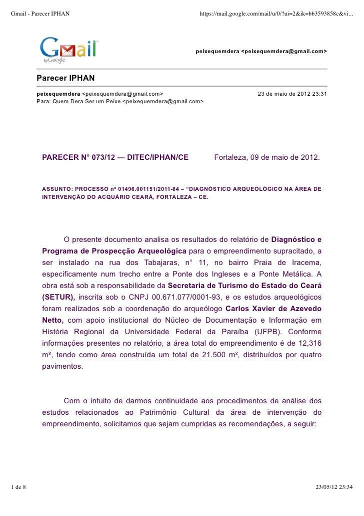 Gmail - Parecer IPHAN                                        https://mail.google.com/mail/u/0/?ui=2&ik=bb3593858c&vi...   ...