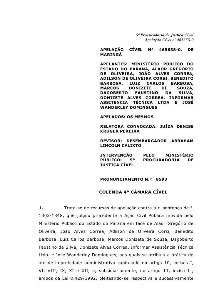 5ª Procuradoria de Justiça Cível                                                  Apelação Cível nº 465638-0              ...