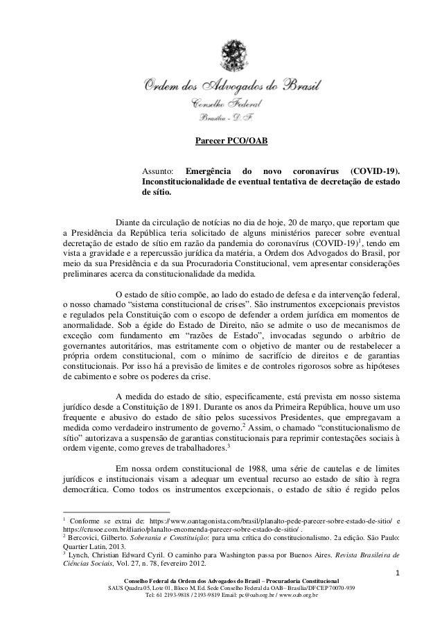 1 Conselho Federal da Ordem dos Advogados do Brasil – Procuradoria Constitucional SAUS Quadra 05, Lote 01, Bloco M, Ed. Se...