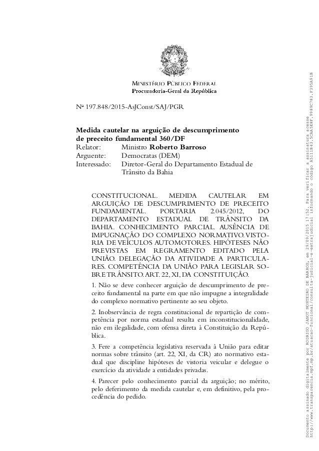 No 197.848/2015-AsJConst/SAJ/PGR Medida cautelar na arguição de descumprimento de preceito fundamental 360/DF Relator: Min...