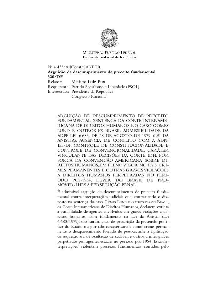 No 4.433/AsJConst/SAJ/PGR  Arguição de descumprimento de preceito fundamental  320/DF  Relator: Ministro Luiz Fux  Requere...