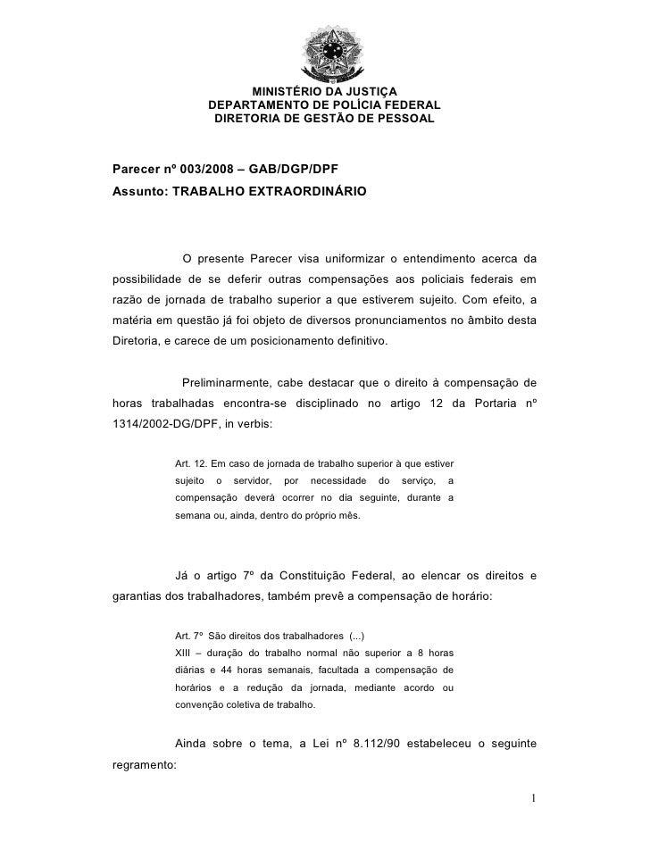 MINISTÉRIO DA JUSTIÇA                      DEPARTAMENTO DE POLÍCIA FEDERAL                       DIRETORIA DE GESTÃO DE PE...