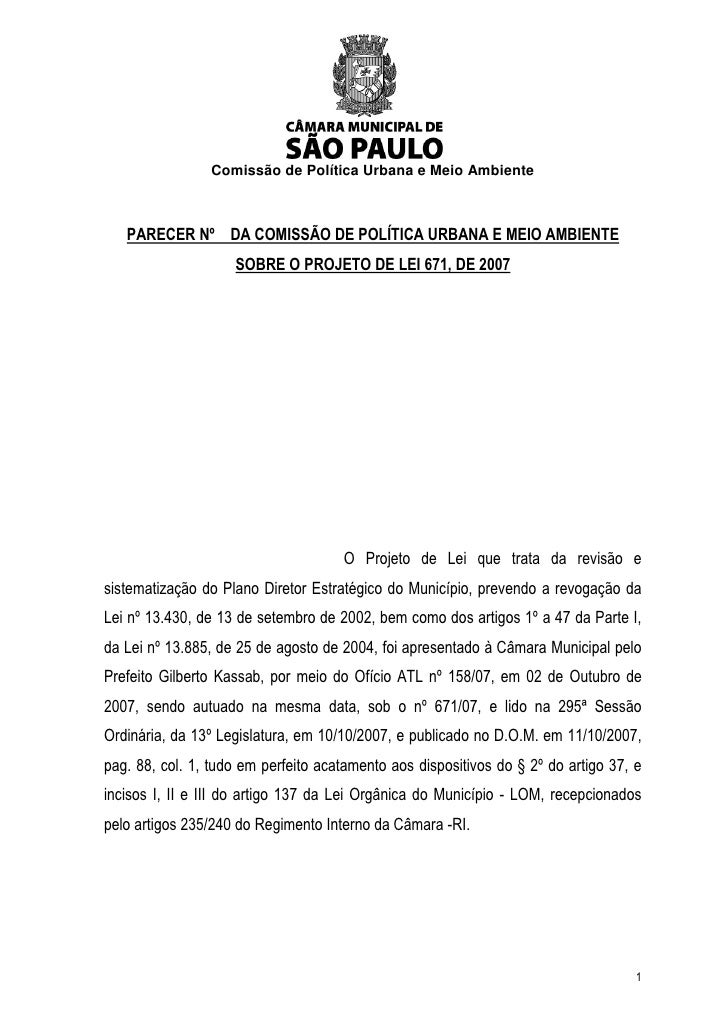 Comissão de Política Urbana e Meio Ambiente       PARECER Nº DA COMISSÃO DE POLÍTICA URBANA E MEIO AMBIENTE               ...